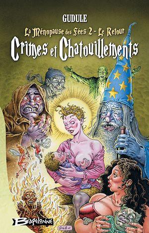 Téléchargez le livre :  Crimes et Chatouillements (La Ménopause des fées 2, le retour)