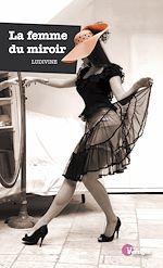 Télécharger cet ebook : La femme du miroir