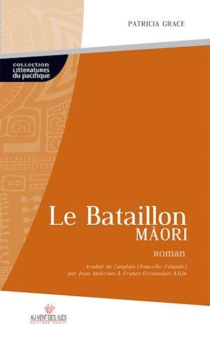 Téléchargez le livre :  Le bataillon maori