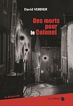 Télécharger le livre :  Des morts pour le colonel