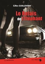 Télécharger le livre :  Le relais de l'éléphant