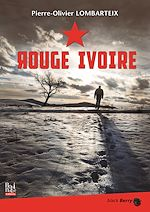 Télécharger cet ebook : Rouge Ivoire