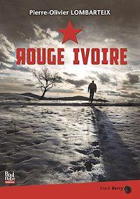 Télécharger le livre : Rouge Ivoire