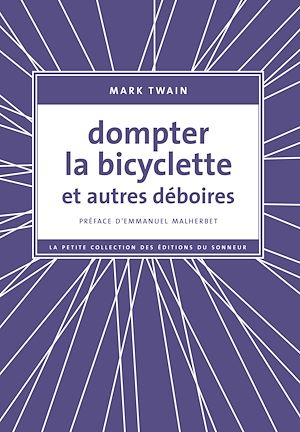 Téléchargez le livre :  Dompter la bicyclette et autres déboires
