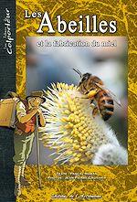 Télécharger cet ebook : Les abeilles et la fabrication du miel