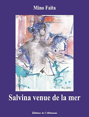 Téléchargez le livre :  Salvina venue de la mer