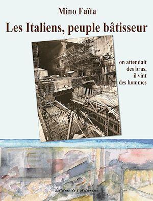 Téléchargez le livre :  Les Italiens, peuple bâtisseur