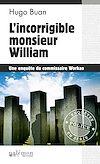 Téléchargez le livre numérique:  L'incorrigible monsieur William