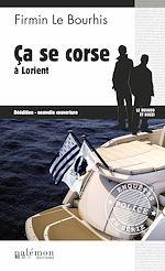 Télécharger cet ebook : Ça se corse à Lorient