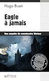 Téléchargez le livre numérique:  Eagle à jamais