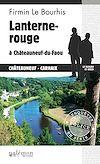 Téléchargez le livre numérique:  Lanterne rouge à Châteauneuf-du-Faou