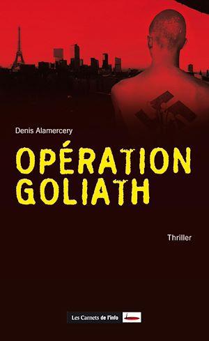 Téléchargez le livre :  Opération Goliath