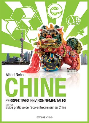 Téléchargez le livre :  Chine, perspectives environnementales