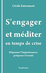 Télécharger cet ebook : S'engager et méditer en temps de crise