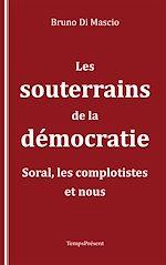 Télécharger cet ebook : Les souterrains de la démocratie