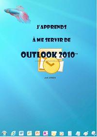 Télécharger le livre : J'apprends à me servir de Outlook 2010