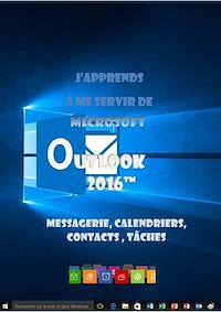 Télécharger le livre : J'apprends à me servir de Outlook 2016