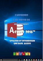 Télécharger cet ebook : J'apprends à me servir de Access 2016