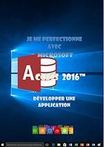 Télécharger cet ebook : Je me perfectionne avec Access 2016 - Développer une application