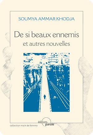Téléchargez le livre :  De si beaux ennemis et autres nouvelles