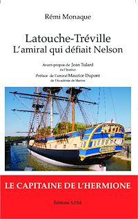 Télécharger le livre : Latouche-Tréville l'amiral qui défiait Nelson