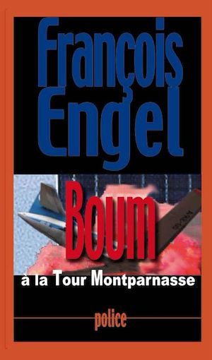Téléchargez le livre :  Boum à la Tour Montparnasse