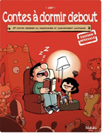 Télécharger cet ebook : Contes à dormir debout - Tome 1 - 27 contes célèbres ou imaginaires et complètement loufoque