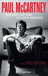 Téléchargez le livre numérique:  Paul McCartney - Des mots qui vont très bien ensemble