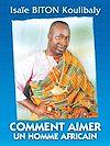 Téléchargez le livre numérique:  Comment aimer un homme africain