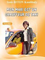 Télécharger le livre :  Mon mari est un chauffeur de taxi
