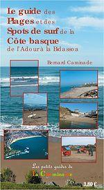 Télécharger le livre :  Le guide des plages et spots de surf de la côte basque