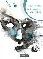 Télécharger cet ebook : Le Dernier Chant d'Orphée