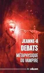Télécharger le livre :  Métaphysique du vampire