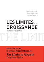Télécharger cet ebook : Les Limites à la croissance (dans un monde fini)