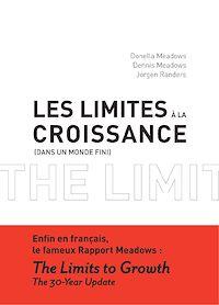 Télécharger le livre : Les Limites à la croissance (dans un monde fini)