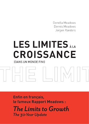 Téléchargez le livre :  Les Limites à la croissance (dans un monde fini)