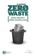 Télécharger cet ebook : Le Scénario Zero Waste