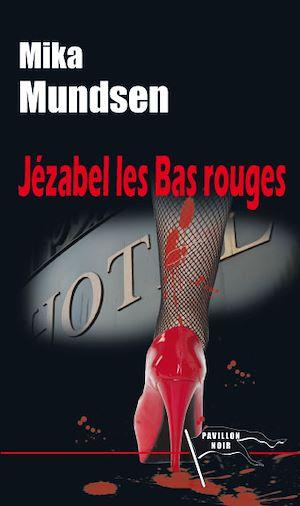 Téléchargez le livre :  Jézabel les Bas rouges