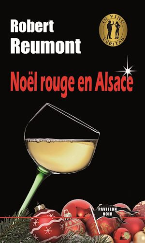 Téléchargez le livre :  Noël rouge en Alsace
