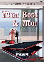 Télécharger le livre :  Mon boss & moi