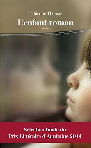 Téléchargez le livre :  L'Enfant roman