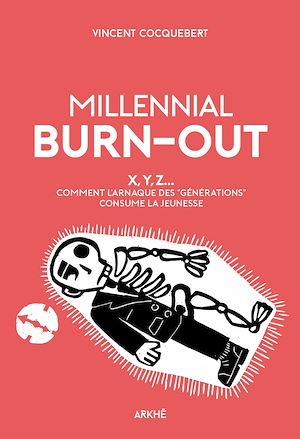 Téléchargez le livre :  Millennial Burn-Out