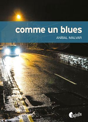Téléchargez le livre :  Comme un blues