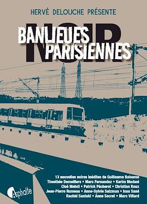 Téléchargez le livre :  Banlieues parisiennes Noir