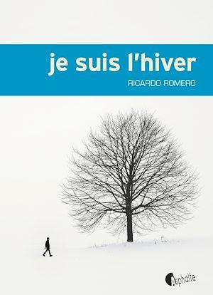 Téléchargez le livre :  Je suis l'hiver