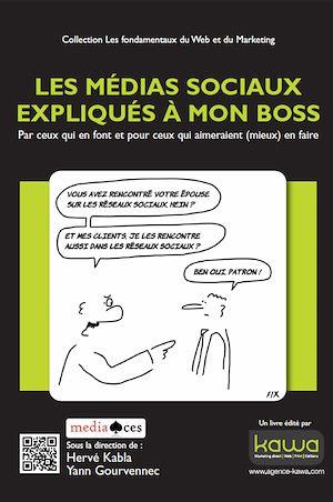 Téléchargez le livre :  Les médias sociaux expliqués à mon boss