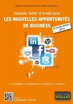 Téléchargez le livre numérique:  Facebook, Twitter et le web social: les nouvelles opportunités de business - 2e édition