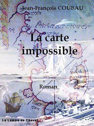Téléchargez le livre :  La Carte impossible