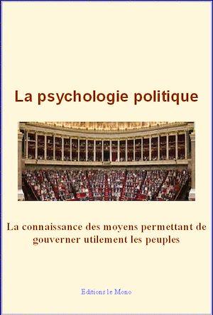 Téléchargez le livre :  La psychologie politique