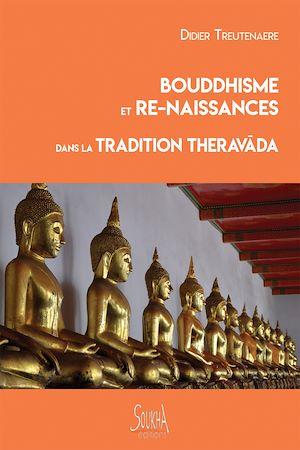 Téléchargez le livre :  Bouddhisme et re-naissances dans la tradition Theravada